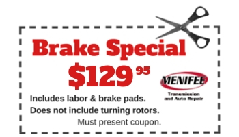 Menifee Transmission Dec 2018 Coupon Brake Special 129